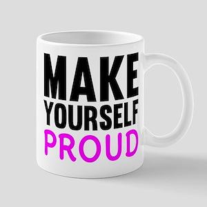 Make Yourself Proud Mug