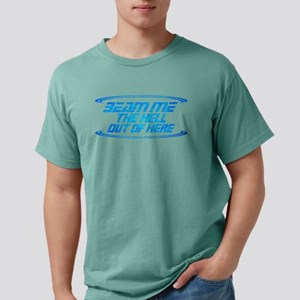 Beam Me the Hell Out of  Mens Comfort Colors Shirt