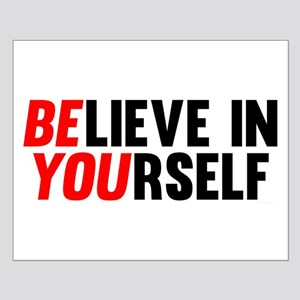 Believe in Yourself Posters