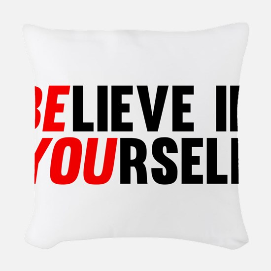 Believe in Yourself Woven Throw Pillow
