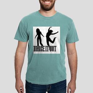 Dance It Out Mens Comfort Colors Shirt