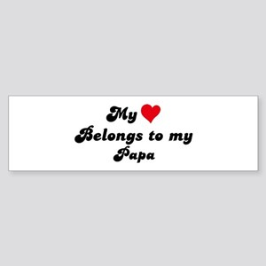 My Heart: Papa Bumper Sticker