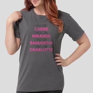 SATC Dress Like Womens Comfort Colors Shirt