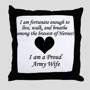 Army Wife Fortunate Throw Pillow