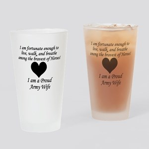 Army Wife Fortunate Drinking Glass