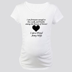 Army Wife Fortunate Maternity T-Shirt