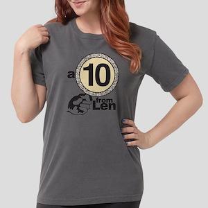 DWTS A 10 From Len Womens Comfort Colors Shirt