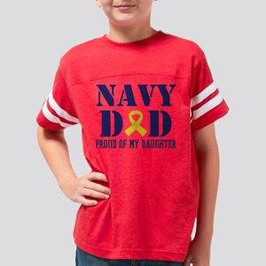Navy Dad Proud Of Daughter Youth Football Shirt