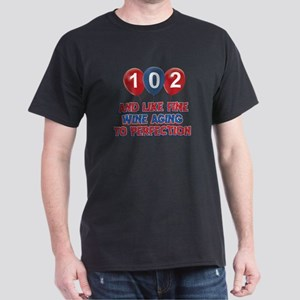 102nd birthday designs Dark T-Shirt