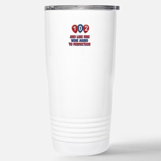 102nd birthday designs Stainless Steel Travel Mug