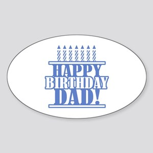 Happy Birthday Dad Sticker (Oval)