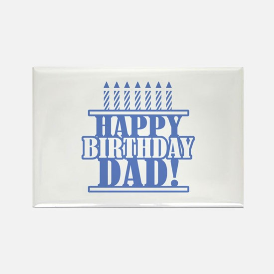 Happy Birthday Dad Rectangle Magnet