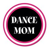 Dance mom car Round Car Magnets