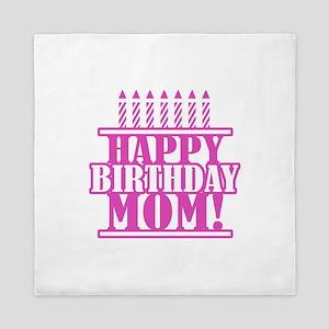 Happy Birthday Mom Queen Duvet