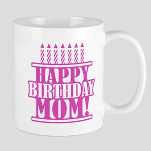 Happy Birthday Mom Mug
