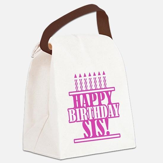 Happy Birthday Sister Canvas Lunch Bag