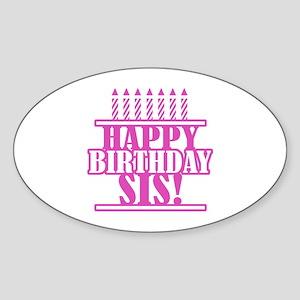 Happy Birthday Sister Sticker (Oval)