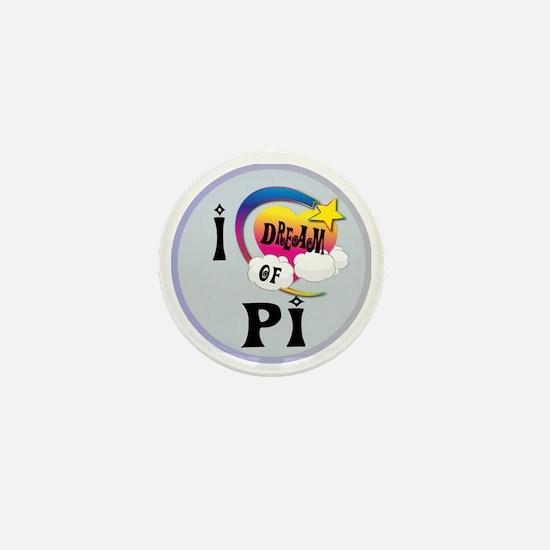 I Dream of Pi Mini Button