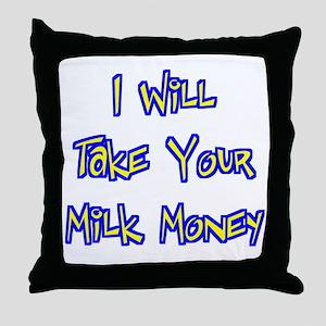 Milk Money Bully Throw Pillow
