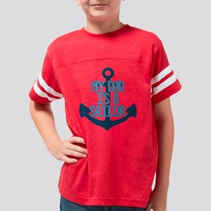 US Navy My Dad is a Sailor Youth Football Shirt