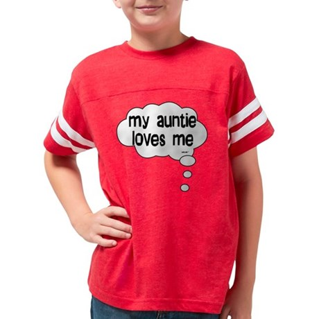 my auntie loves me Youth Football Shirt