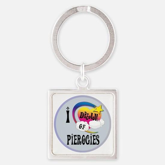 I Dream of Pierogies Square Keychain