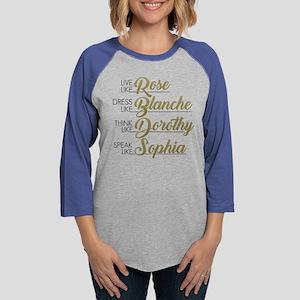 Live, Dress, Think, Speak like Womens Baseball Tee