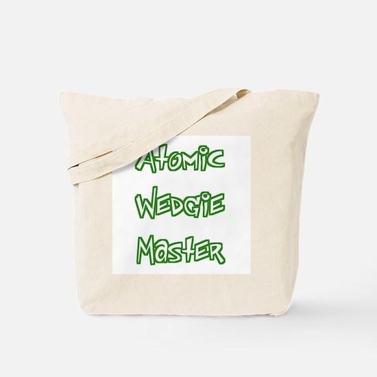 Atomic Wedgie Master Tote Bag