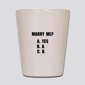 Marry Me Shot Glass