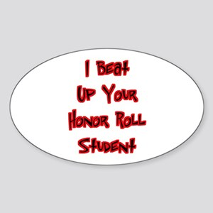 Honor Roll Bully Oval Sticker
