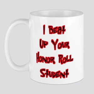 Honor Roll Bully Mug