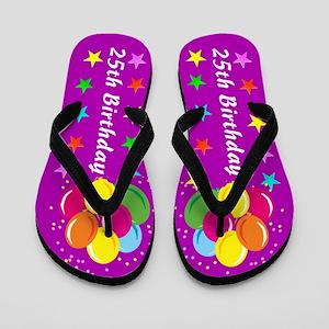 25TH BIRTHDAY Flip Flops