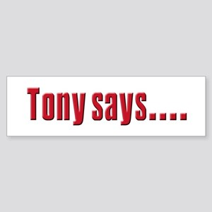 Tony Soprano buy real Estate Bumper Sticker