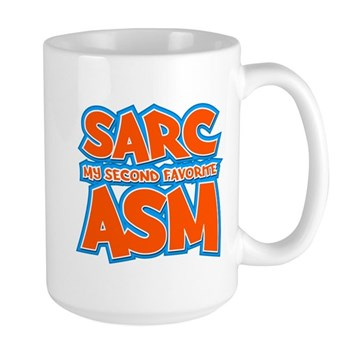 Sarc, My Second Favorite Asm Large Mug
