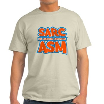 Sarc, My Second Favorite Asm Light T-Shirt