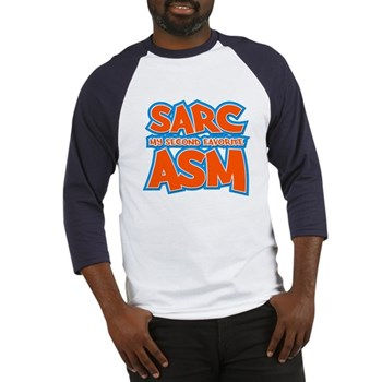 Sarc, My Second Favorite Asm Baseball Jersey