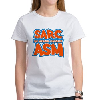 Sarc, My Second Favorite Asm Women's T-Shirt