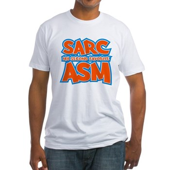 Sarc, My Second Favorite Asm Fitted T-Shirt
