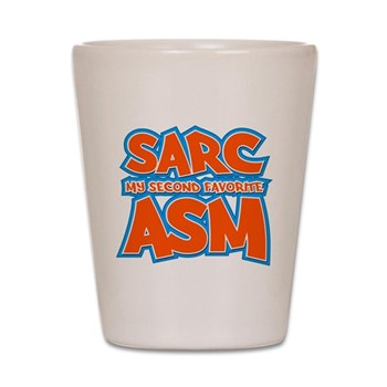 Sarc, My Second Favorite Asm Shot Glass