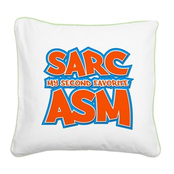 Sarc, My Second Favorite Asm Square Canvas Pillow