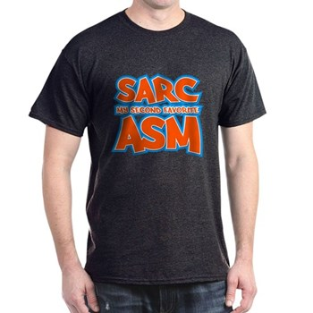 Sarc, My Second Favorite Asm Dark T-Shirt