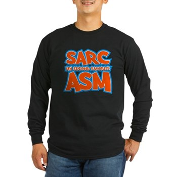 Sarc, My Second Favorite Asm Long Sleeve Dark T-Sh