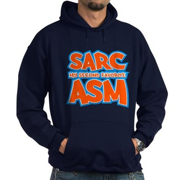 Sarc, My Second Favorite Asm Dark Hoodie