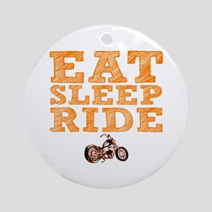 Eat Sleep Ride Round Ornament