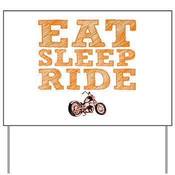 Eat Sleep Ride Yard Sign