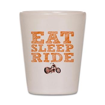 Eat Sleep Ride Shot Glass
