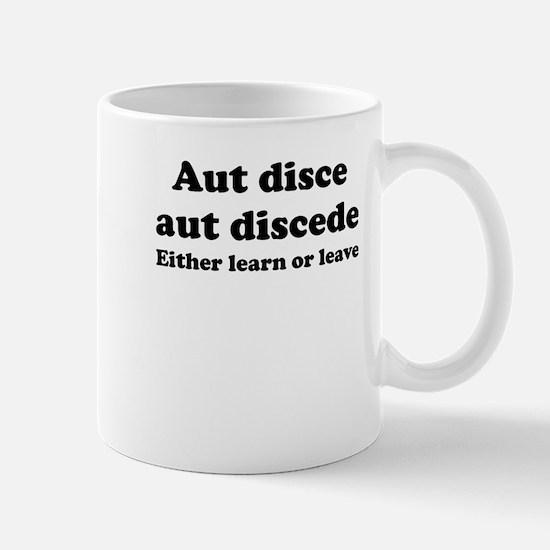 Aut disce aut discede Small Mug