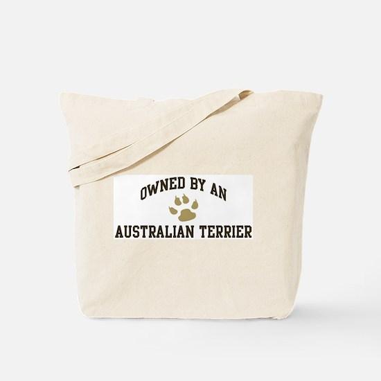 Australian Terrier: Owned Tote Bag