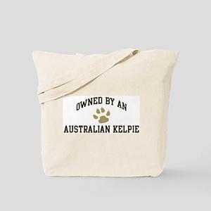 Australian Kelpie: Owned Tote Bag