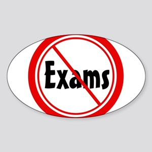 No Exams Oval Sticker